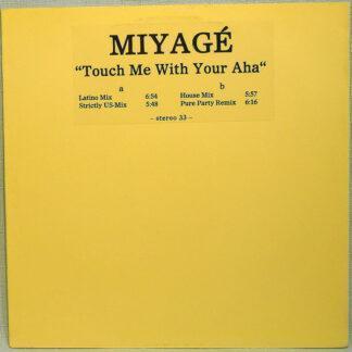 """Miyagé - Touch Me With Your Aha (12"""", W/Lbl)"""