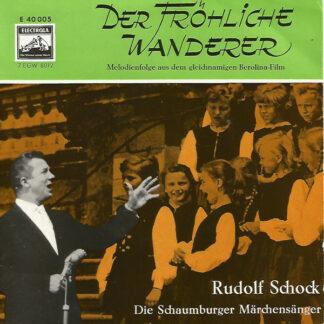 """Rudolf Schock - Der Fröhliche Wanderer (7"""", EP)"""
