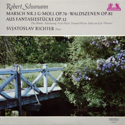 Robert Schumann, Svjatoslav Richter* - Marsch Nr. 2 G-moll Op.76 · Waldszenen Op.82 · Aus Fantasiestücke Op.12 (LP, RM)