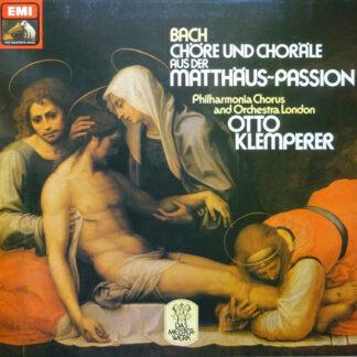 Bach* - Philharmonia Chorus And Orchestra London*, Otto Klemperer - Chöre Und Choräle Aus Der Matthäus-Passion BWV 244 (LP)