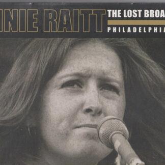 Bonnie Raitt - The Lost Broadcast ~ Philadelphia 1972 (2xLP, Unofficial)