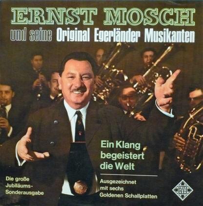 Ernst Mosch Und Seine Original Egerländer Musikanten - Ein Klang Begeistert Die Welt (LP, Gat)