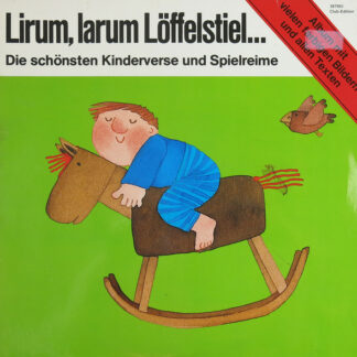 Corinna Ammel, Jack Fender - Lirum, Larum Löffelstiel... (Die Schönsten Kinderverse Und Spielreime) (LP, Club)