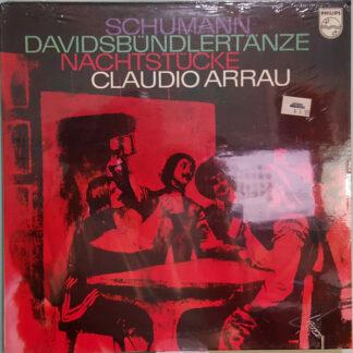 Claudio Arrau, Robert Schumann - Schumann: Davidsbündlertänze / Nachtstücke (LP)