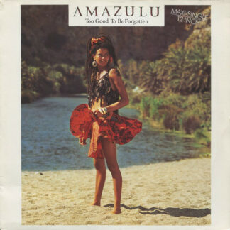 "Amazulu - Too Good To Be Forgotten (12"", Maxi)"