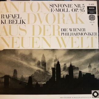 Anton Dvořák*, Wiener Philharmoniker, Rafael Kubelik - »Aus Der Neuen Welt« Symphonie Nr. 9 (5) (LP)
