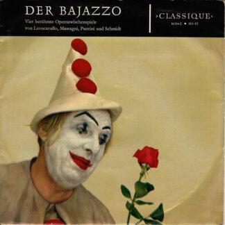 """Leoncavallo*, Mascagni*, Puccini* Und Schmidt* - Der Bajazzo (Vier Berühmte Opernzwischenspiele) (7"""", Mono)"""