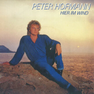 "Peter Hofmann - Hier Im Wind (7"", Single)"