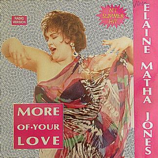 "Elaine Matha Jones* - More Of Your Love (12"")"