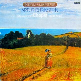 Arthur Rubinstein - Chopin - Polonaisen 1-6 Die 14 Walzer (2xLP)