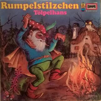 Gebrüder Grimm / Hans Christian Andersen - Rumpelstilzchen / Tölpelhans (LP)