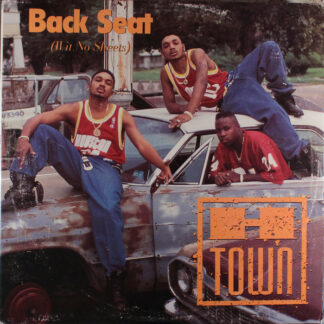 "H-Town - Back Seat (Wit No Sheets) (12"", Promo)"