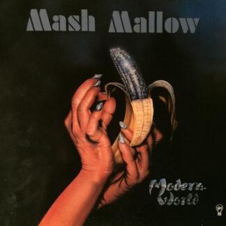 Mash Mallow - Modern World (LP, Album)