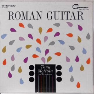 Tony Mottola And His Orchestra - Roman Guitar (LP, Album, Gat)