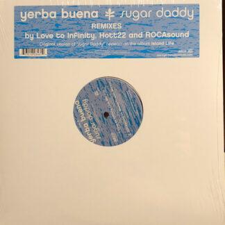 """Yerba Buena* - Sugar Daddy (12"""")"""