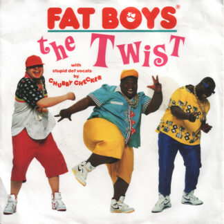 "Fat Boys With Stupid Def Vocals By Chubby Checker - The Twist (7"", Single)"