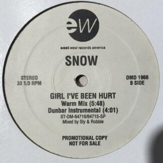"""Snow (2) - Girl, I've Been Hurt (12"""", Promo)"""