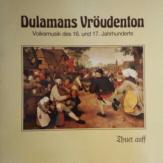 Dulamans Vröudenton - Thuet Auff (LP, Album)