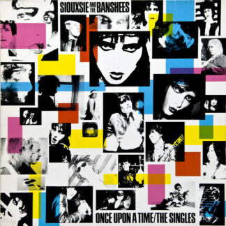 Siouxsie And The Banshees* - Once Upon A Time/The Singles (LP, Comp)