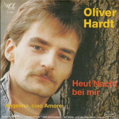 "Oliver Hardt (3) - Heut' Nacht Bei Mir (7"", Single)"