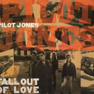 """Pilot Jones - Fall Out Of Love (12"""")"""