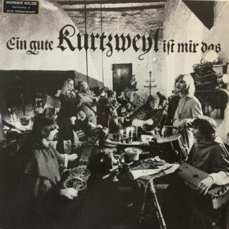 Kurtzweyl - Ein Gute Kurtzweyl Ist Mir Das (LP, Album)