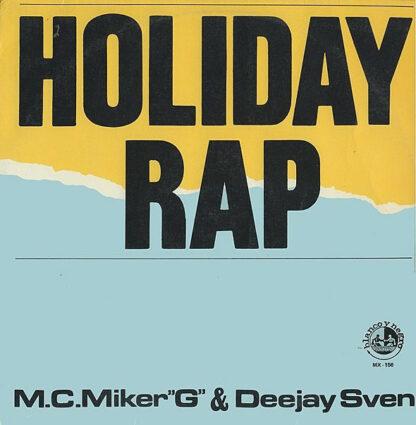 "M.C. Miker ""G"" & Deejay Sven* - Holiday Rap (12"")"