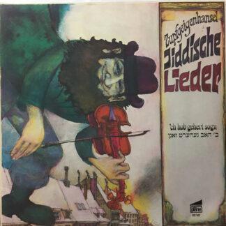 Zupfgeigenhansel - Jiddische Lieder ('ch Hob Gehert Sogn) (LP, Album, Gat)