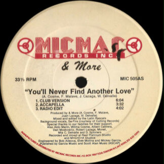 """& More - You'll Never Find Another Love (12"""")"""