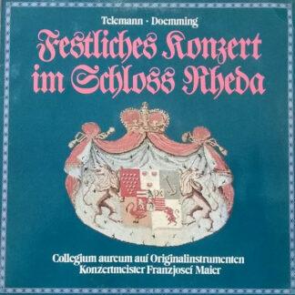 Georg Philipp Telemann, Johann Martin Doemming / Collegium Aureum - Festliches Konzert Im Schloss Rheda (LP, RE)