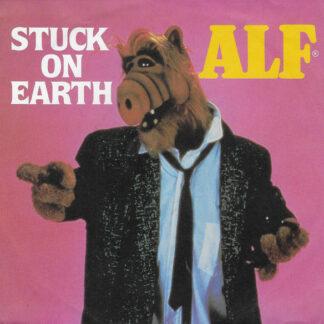 "ALF (2) - Stuck On Earth (7"", Single, RP)"