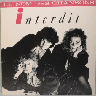 """Interdit - Le Nom Des Chansons (12"""", Maxi)"""