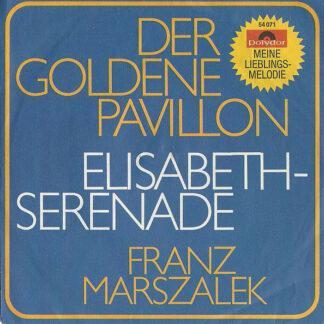 "Franz Marszalek - Serenade Im Windsor-Schloß (Elisabeth-Serenade) (7"", Single)"
