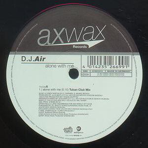 "D.J.Air* - Alone With Me (12"")"