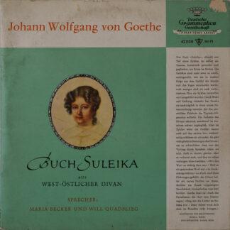 """Maria Becker Und Will Quadflieg - Buch Suleika aus West-Östlicher Diwan (10"""", Mono, RP)"""