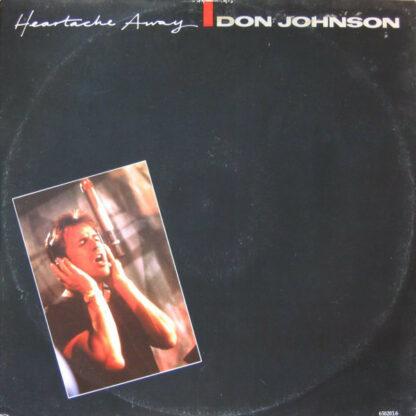 "Don Johnson - Heartache Away (12"")"
