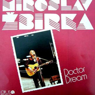 Miroslav Žbirka - Doctor Dream (LP, Album)