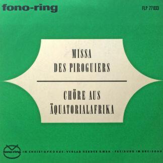 """Various - Missa Des Piroguiers / Chöre Aus Äquatorialafrika (10"""")"""
