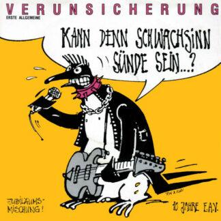 """Erste Allgemeine Verunsicherung* - Kann Denn Schwachsinn Sünde Sein...? (7"""", Single)"""