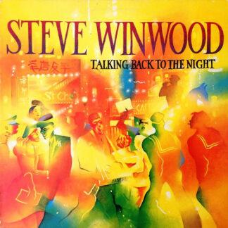 Steve Winwood - Talking Back To The Night (LP, Album)