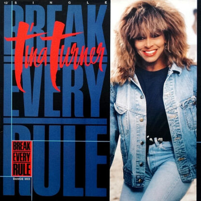 "Tina Turner - Break Every Rule (Dance Mix) (12"", Single)"