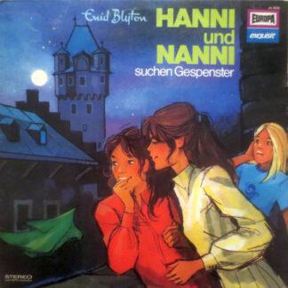 Enid Blyton - Hanni Und Nanni Suchen Gespenster (LP)