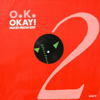 "O.K. - Okay! (Mixed Media Edit) (12"", Maxi)"