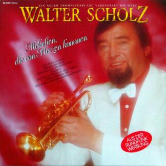 Walter Scholz - Melodien, Die Von Herzen Kommen (LP, Album, Club)