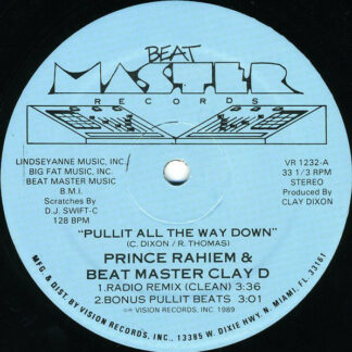 "Prince Rahiem & Beat Master Clay D* - Pullit All The Way Down / Skin To Win (12"")"