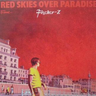 Fischer-Z - Red Skies Over Paradise (LP, Album, RE)