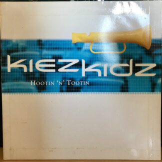 "Kiez Kidz - Hootin 'N' Tootin (12"")"
