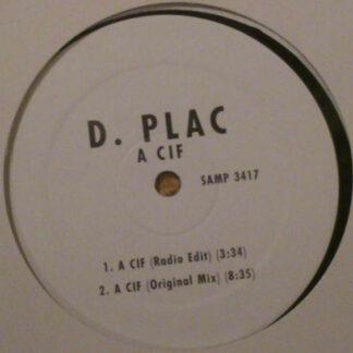 """D-Plac - A Cif (12"""", Promo)"""