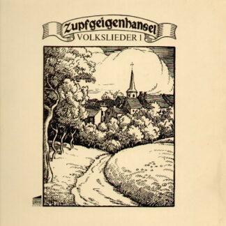Zupfgeigenhansel - Volkslieder 1 (LP, Album)