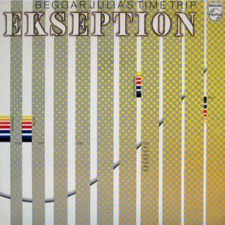 Ekseption - Beggar Julia's Time Trip (LP, Album, RP, Gat)